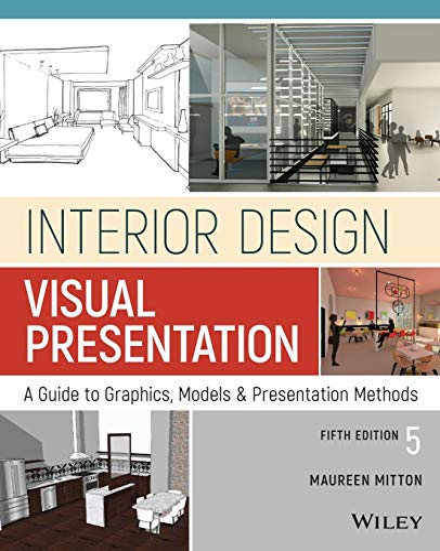9781119312529: Interior Design Visual Presentation: A Guide to Graphics, Models and Presentation Methods