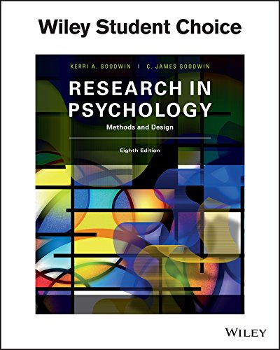 Research In Psychology Methods and Design (NEW!!): Goodwin