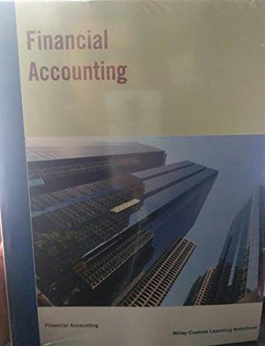 FINANCIAL ACCOUNTING: WILEY CUSTOM LEARNING