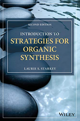 9781119347248: Introduction to Strategies for Organic Synthesis