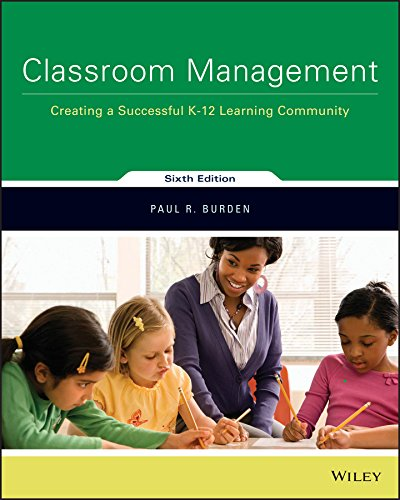9781119352891: Classroom Management: Creating a Successful K–12 Learning Community 6e