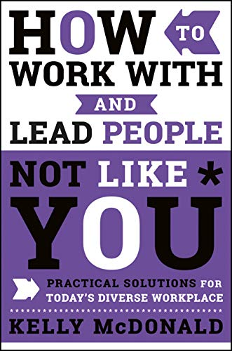 How to Work With and Lead People: Kelly McDonald