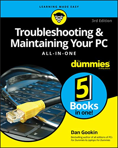 Troubleshooting and Maintaining Your PC All-in-One For Dummies 9781119378358 Stop being a prisoner to your PC! Need a PC problem fixed in a pinch? Presto! Troubleshooting & Maintaining Your PC All-in-One For Dummi