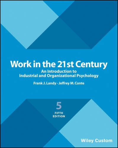 9781119379287: Work in the 21st Century: An Introduction to Industrial and Organizational Psychology