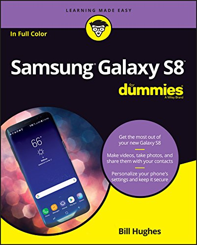 Samsung Galaxy S8 For Dummies (For Dummies (Computer/Tech)) 9781119382232 Get the most out of your Samsung Galaxy S8 smartphone! Whether you're seasoned in all things Samsung or get seized up at the thought of