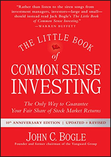 9781119404507: The Little Book of Common Sense Investing: The Only Way to Guarantee Your Fair Share of Stock Market Returns (Little Books. Big Profits)