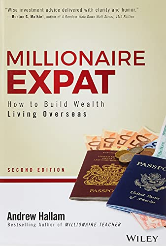 9781119411895: Millionaire Expat: How to Build Wealth Living Overseas