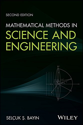 Mathematical Methods In Science And Engineering, S Econd Edition: 9781119425397 - GreatBookPrices