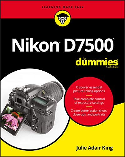 9781119448327: Nikon D7500 For Dummies (For Dummies (Computer/Tech))