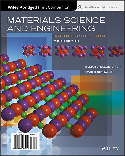 9781119472070: Materials Science and Engineering: An Introduction, 10e WileyPLUS + Abridged Loose-leaf
