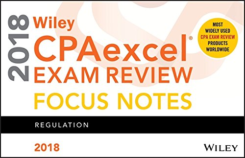 Wiley CPAexcel Exam Review 2018 Focus Notes: Wiley