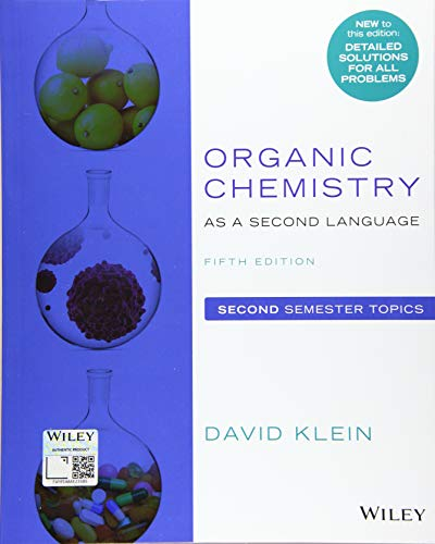 9781119493914: Organic Chemistry as a Second Language: Second Semester Topics