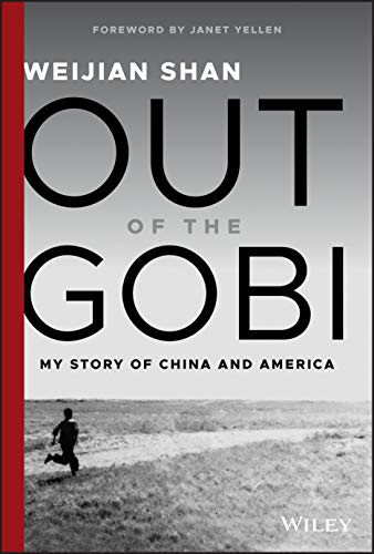 9781119529491: Out of the Gobi: My Story of China and America