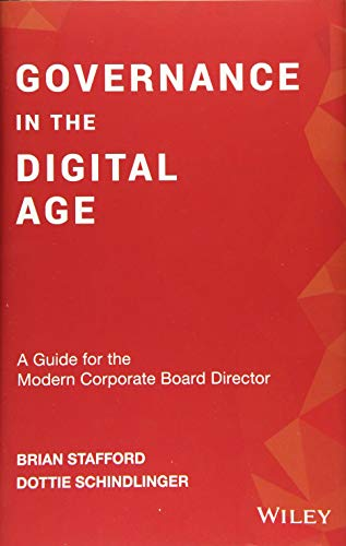 9781119546702: Schindlinger, D: Governance in the Digital Age: A Guide for the Modern Corporate Board Director