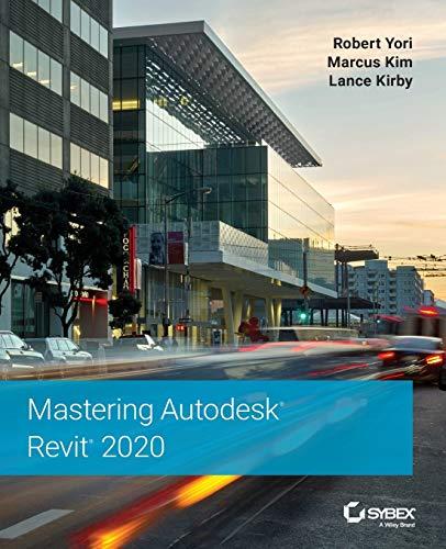 9781119570127: Mastering Autodesk Revit 2020