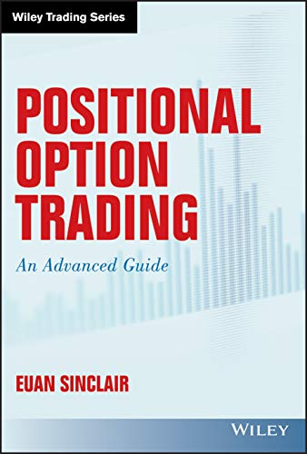 9781119583516: Positional Option Trading: An Advanced Guide