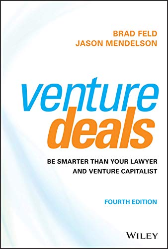 9781119594826: Venture Deals: Be Smarter Than Your Lawyer and Venture Capitalist