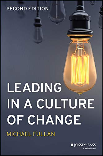 9781119595847: Leading in a Culture of Change