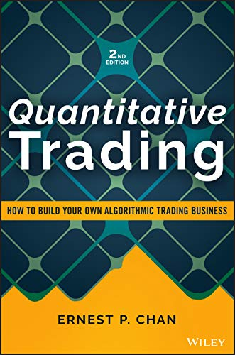 9781119800064: Quantitative Trading: How to Build Your Own Algorithmic Trading Business (Wiley Trading)