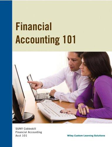 Financial Accounting 101 SUNY Cobleskill: Wiley Custom Learning