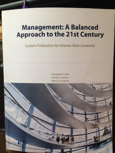 Management: A Balanced Approach to the 21st Century Customer Publication for Arizona State ...