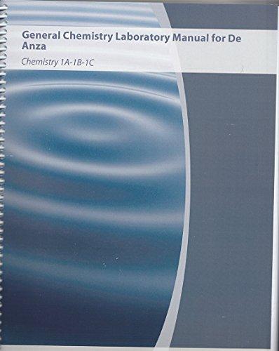 General Chemistry Laboratory Manual for De Anza: Zvi Szafran, Ronald