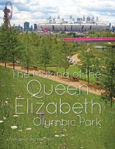 9781119940692: The Making of the Queen Elizabeth Olympic Park