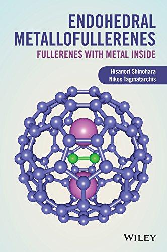 9781119942726: Endohedral Metallofullerenes: Fullerenes with Metal Inside