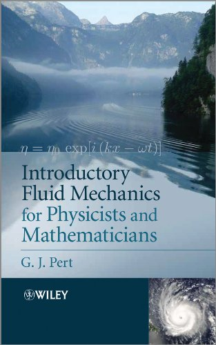 9781119944843: Introductory Fluid Mechanics for Physicists and Mathematicians