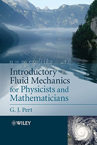 9781119944850: Introductory Fluid Mechanics for Physicists and Mathematicians