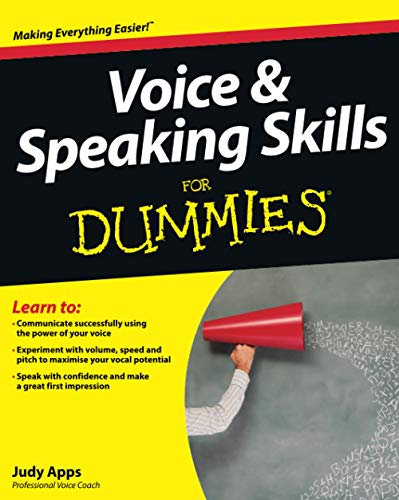 Voice and Speaking Skills For Dummies: Apps, Judy