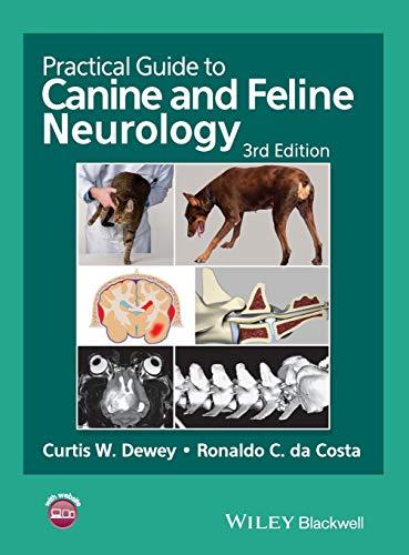 Practical Guide to Canine and Feline Neurology: Curtis W. Dewey and Ronaldo C. da Costa