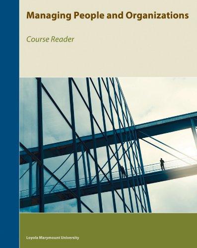 9781119946694: Managing People and Organizations (Loyola Marymount University Course Reader)