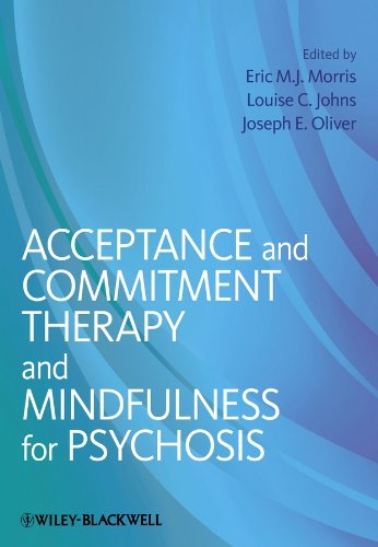 9781119950806: Acceptance and Commitment Therapy and Mindfulness for Psychosis
