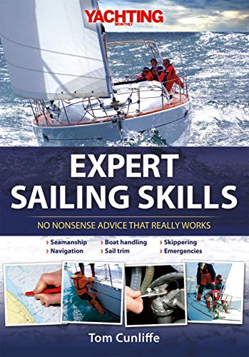 9781119951292: Yachting Monthly′s Expert Sailing Skills – No Nonsense Advice That Really Works
