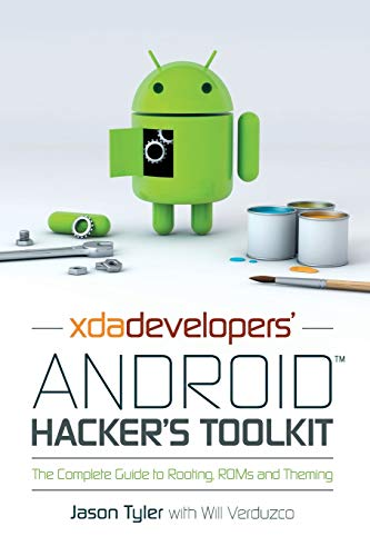 9781119951384: XDA Developers' Android Hacker's Toolkit: The Complete Guide to Rooting, ROMs and Theming