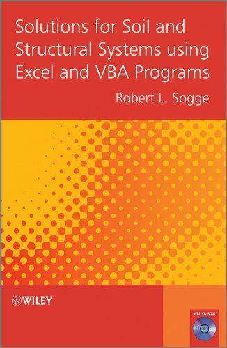 9781119951551: Solutions for Soil and Structural Systems using Excel and VBA Programs