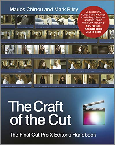9781119951735: The Craft of the Cut - the Final Cut Pro X Editor's Handbook: The Final Cut Pro X Editor's Handbook