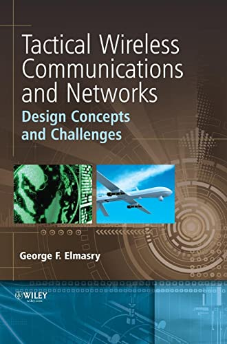 9781119951766: Tactical Wireless Communications and Networks: Design Concepts and Challenges