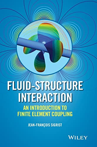 9781119952275: Fluid-Structure Interaction: An Introduction to Finite Element Coupling