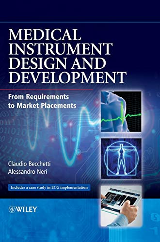 9781119952404: Medical Instrument Design and Development: From Requirements to Market Placements