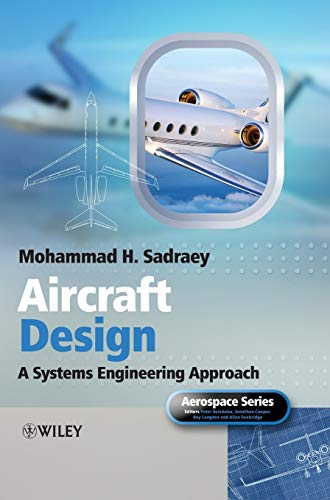 9781119953401: Aircraft Design: A Systems Engineering Approach