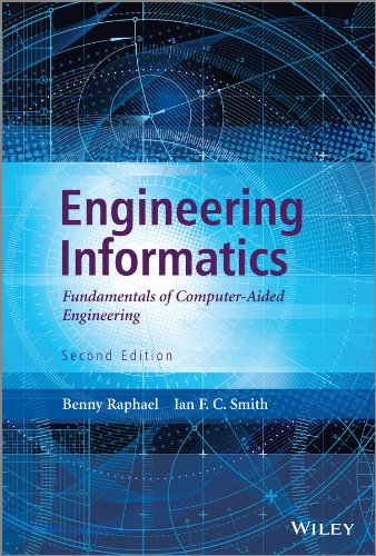 9781119953418: Engineering Informatics: Fundamentals of Computer-Aided Engineering, Second Edition