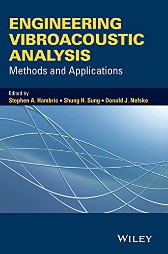 Engineering Vibroacoustic Analysis - Methods And Applications