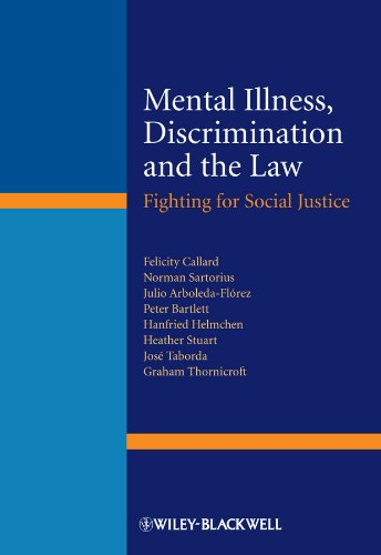 Mental Illness, Discrimination and the Law: Fighting for Social Justice: Callard, Felicity