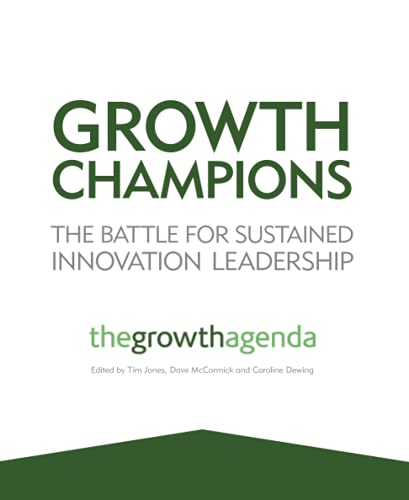 9781119954132: Growth Champions: The Battle for Sustained Innovation Leadership