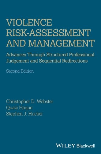 9781119961130: Violence Risk - Assessment and Management: Advances Through Structured Professional Judgement and Sequential Redirections