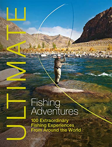 9781119962663: Ultimate Fishing Adventures: 100 Extraordinary Fishing Experiences From Around the World (Ultimate Adventures)