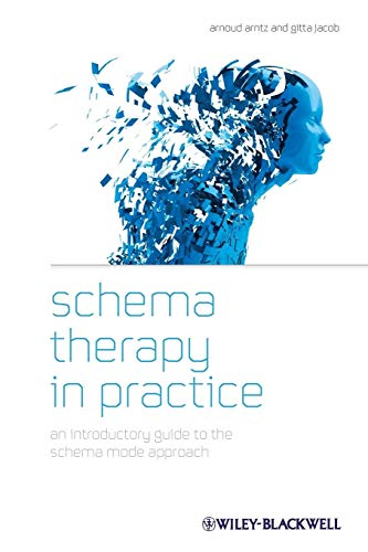 9781119962861: Schema Therapy in Practice: An Introductory Guide to the Schema Mode Approach