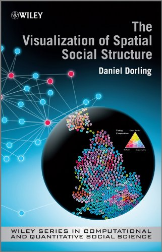 The Visualisation of Spatial Social Structure (Wiley Series in Computational and Quantitative ...